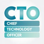 CTO - Chief Technology Officer acronym